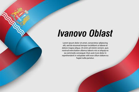 Waving ribbon or banner with flag of Ivanovo Oblast. Region of Russia. Template for poster design