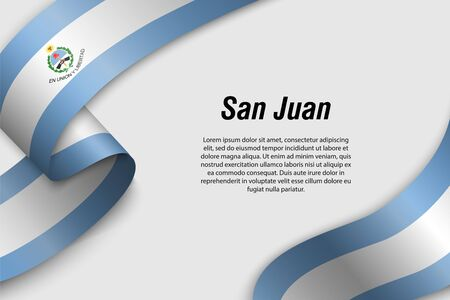 Waving ribbon or banner with flag of San Juan. Province of Argentina. Template for poster design Illustration