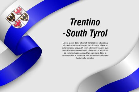 Waving ribbon or banner with flag of Trentino-South Tyrol. Region of Italy. Template for poster design