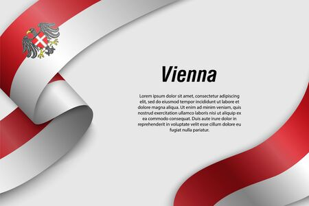 Waving ribbon or banner with flag of Vienna. State of Austria. Template for poster design Ilustração
