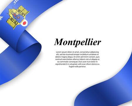 Waving ribbon with flag of Montpellier City. Template for poster design Ilustracja