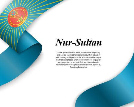 Waving ribbon with flag of Nur-Sultan City. Template for poster design