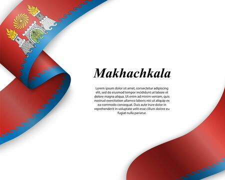 Waving ribbon with flag of Makhachkala City. Template for poster design