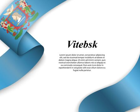 Waving ribbon with flag of Vitebsk City. Template for poster design