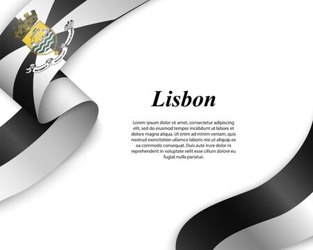 Waving ribbon with flag of Lisbon City. Template for poster design