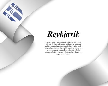 Waving ribbon with flag of Reykjavik City. Template for poster design