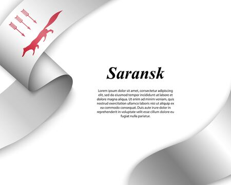 Waving ribbon with flag of Saransk City. Template for poster design Ilustracja