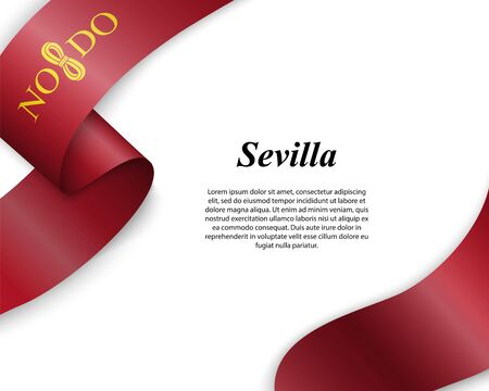 Waving ribbon with flag of Sevilla City. Template for poster design