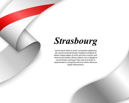 Waving ribbon with flag of Strasbourg City. Template for poster design