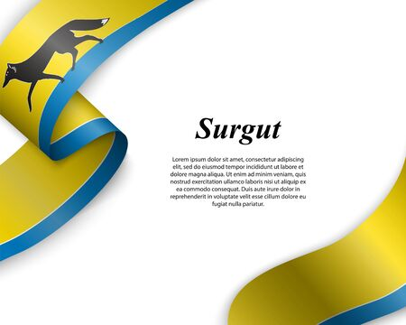 Waving ribbon with flag of Surgut City. Template for poster design