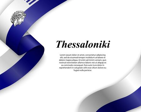 Waving ribbon with flag of Thessaloniki City. Template for poster design
