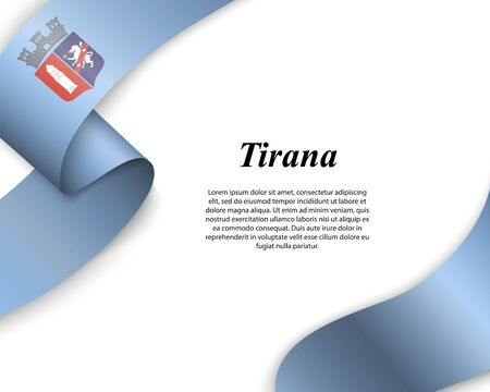 Waving ribbon with flag of Tirana City. Template for poster design