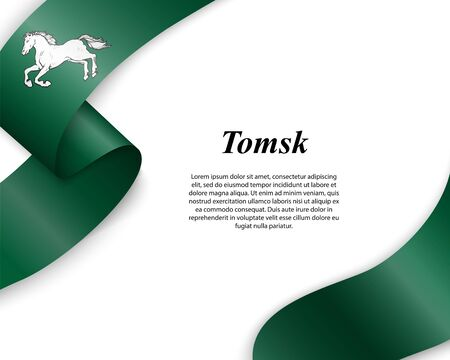 Waving ribbon with flag of Tomsk City. Template for poster design