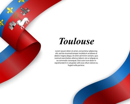 Waving ribbon with flag of Toulouse City. Template for poster design Ilustracja