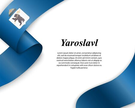 Waving ribbon with flag of Yaroslavl City. Template for poster design