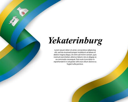 Waving ribbon with flag of Yekaterinburg City. Template for poster design