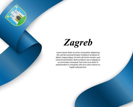 Waving ribbon with flag of Zagreb City. Template for poster design