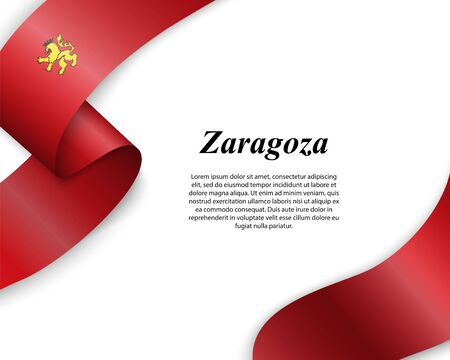Waving ribbon with flag of Zaragoza City. Template for poster design