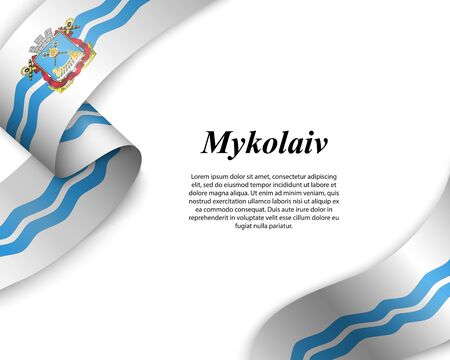 Waving ribbon with flag of Mykolaiv City. Template for poster design Ilustracja