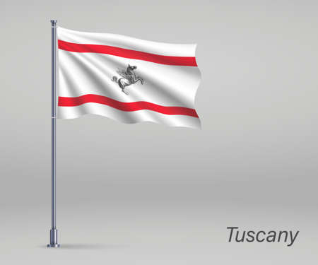 Waving flag of Tuscany - region of Italy on flagpole. Template for independence day Ilustração