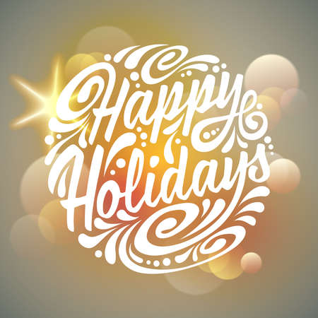 happy holidays text: Happy Holidays typography, handwriting. Light background