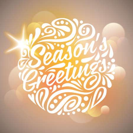 season's greeting: Holidays greeting card Seasons greeting, handwriting. Light background