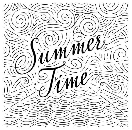 summertime: Summertime. phrase on an abstract background of sea and sky. Black and white doodles. illustration