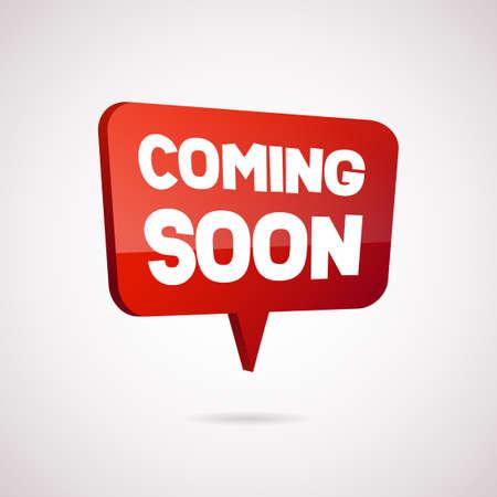 Bientôt le vecteur de bulle de dialogue. Red Coming Soon Banner, élément de conception à vendre, publicité commerciale, web, étiquette d'annonce de promotion, autocollant, affiche, bannière, flyer. - Illustration vectorielle