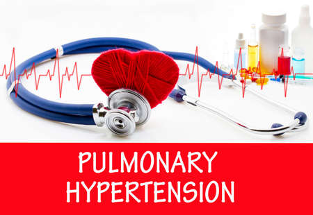 embolism: The diagnosis of pulmonary hypertension. Phonendoscope and vaccine with drugs. Medical concept.
