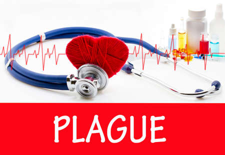 plague: The diagnosis of plague. Phonendoscope and vaccine with drugs. Medical concept.