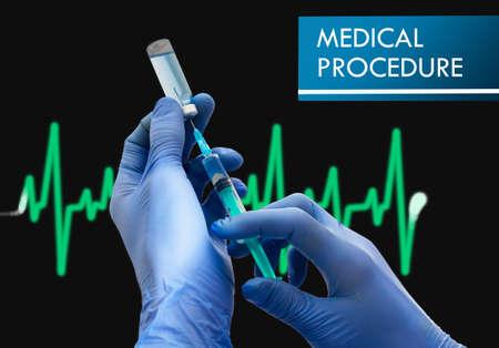 medical procedure: Medical procedure. Syringe is filled with injection. Syringe and vaccine. Medical concept.