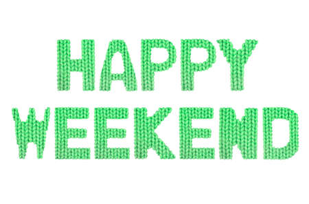 Happy weekend word on a blurry texture knitted pattern of woolen thread closeup. English alphabet. Typography design. Color green