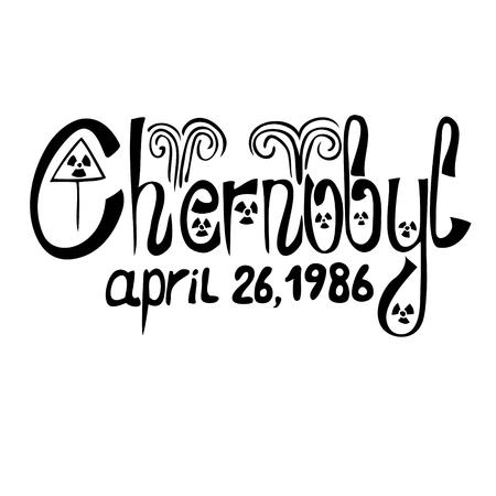 Un vecteur de lettrage à l'encre noire de Tchernobyl, 26 avril 1986 Vecteurs