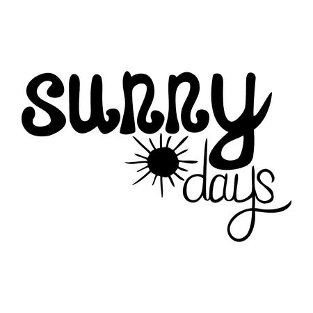vector hand written summer lettering - sunny days Illustration