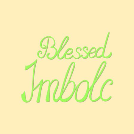 blessed imbolc - light green vector lettering for greeting card Illustration