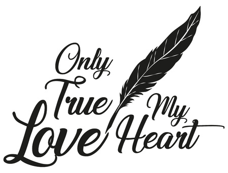 Illustration Vector Only True Love for the creative use in graphic design