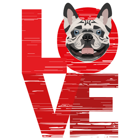 Love French Bulldog - A dogs head with the word love. The dog is mans best friend and is loved as a pet.