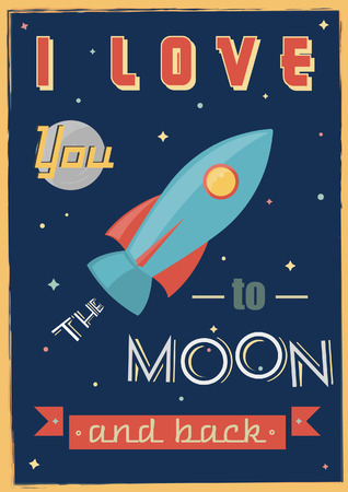 romantic date: I Love You To The Moon And Back. Vector romantic inspirational quote. Design element for romantic housewarming poster, t-shirt, save the date card.