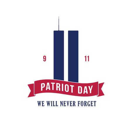 Patriot Day September 11, 2001. Design template, we will never forget. Vector illustration.
