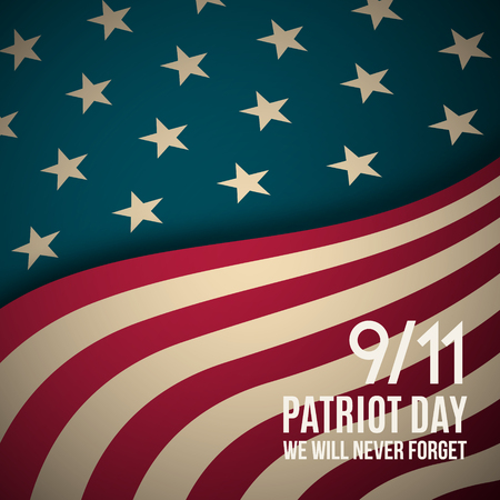 911 Patriot Day background. USA Patriot Day retro banner. September 11, 2001. We will never forget you. Vector design template for Patriot Day.