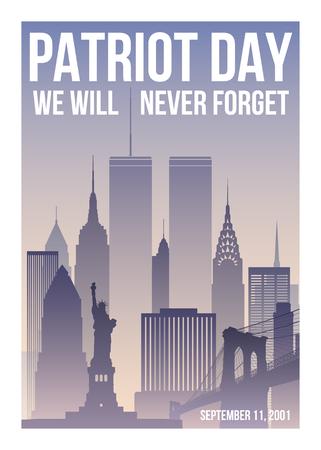 Cartel del Día del Patriota con el horizonte de Nueva York, las Torres Gemelas y la frase Nunca olvidaremos. Bandera del día del patriota de Estados Unidos. 11 de septiembre de 2001. World Trade Center. Plantilla de diseño vectorial. Ilustración de vector