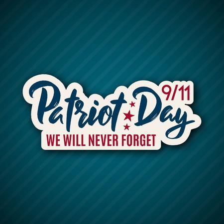 9/11 Patriot Day-sticker met belettering. 11 september 2001. We zullen het nooit vergeten. Ontwerpsjabloon. Vector illustratie.