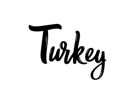 Turkey Lettering. Handwritten name of the country. Vector design template.