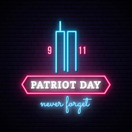 Patriot Day neon banner with Twin Towers. World Trade Center. Never forget. Vector illustration.