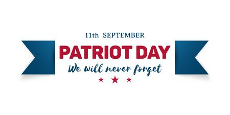 911 Patriot Day banner. We Will Never Forget. Template Vector illustration.