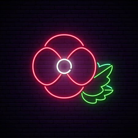Remembrance Day also known as Poppy Day. Anzac Day neon signboard. Neon Poppy symbol. Stock vector illustration.