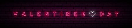 Valentines Day neon long signboard. Vector stock illustration. Neon text on brick wall background. Banco de Imagens - 138031004