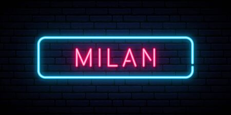 Milan neon sign. Bright light signboard. Vector banner.
