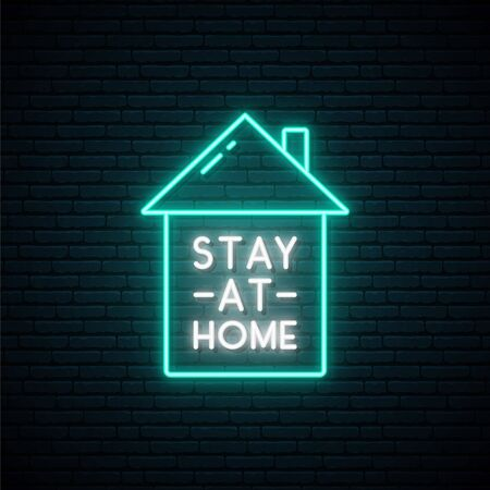 Stay at home neon signboard. Awareness social media campaign and Coronavirus prevention. Symbol of home with text Stay at home in bright neon style.