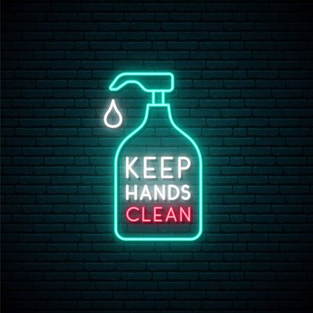 Keep your hands clean neon sign. Use hand sanitiser. Coronavirus preventive concept. Bright bottle of sanitizer on dark brick wall background. Stock vector design for Covid-19 awareness campaign.